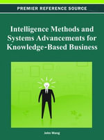 Intelligence Methods and Systems Advancements for Knowledge-Based Business