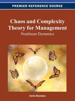 Chaos and Complexity Theory for Management : Nonlinear Dynamics