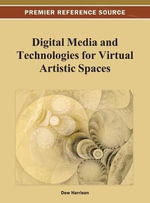 Digital Media and Technologies for Virtual Artistic Spaces : Designing Multisensory User Interfaces
