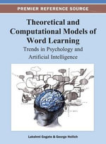 Theoretical and Computational Models of Word Learning : Trends in Psychology and Artificial Intelligence
