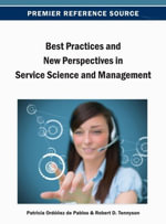 Best Practices and New Perspectives in Service Science and Management