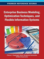 Enterprise Business Modeling, Optimization Techniques, and Flexible Information Systems - Papajorgji