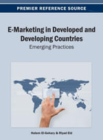 E-Marketing in Developed and Developing Countries : Emerging Practices