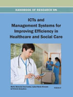 Handbook of Research on Icts and Management Systems for Improving Efficiency in Healthcare and Social Care : Principles and Practice of Oncology: Oncology for ...