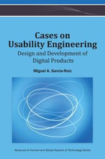 Cases on Usability Engineering : Design and Development of Digital Products