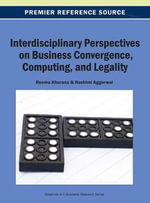 Interdisciplinary Perspectives on Business Convergence, Computing, and Legality