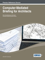 Computer-Mediated Briefing for Architects - Alexander Koutamanis