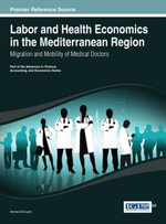 Labor and Health Economics in the Mediterranean Region : Migration and Mobility of Medical Doctors