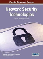 Network Security Technologies : Design and Applications