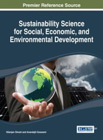 Sustainability Science for Social, Economic, and Environmental Development - Nilanjan Ghosh