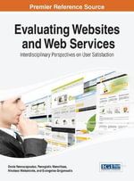 Evaluating Websites and Web Services : Interdisciplinary Perspectives on User Satisfaction