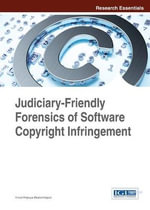 Judiciary-Friendly Forensics of Software Copyright Infringement - Vinod Polpaya Bhattathiripad