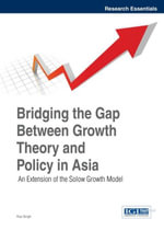 Bridging the Gap Between Growth Theory and Policy in Asia : An Extension of the Solow Growth Model - Rup Singh