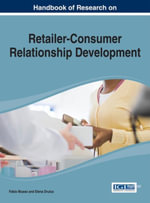 Handbook of Research on Retailer-Consumer Relationship Development