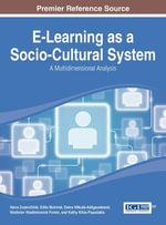 E-Learning as a Socio-Cultural System : A Multidimensional Analysis - Vaiva Zuzeviciute