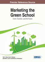 Marketing the Green School : Form, Function, and the Future