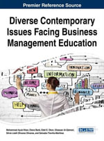 Diverse Contemporary Issues Facing Business Management Education - Mohammad Ayub Khan