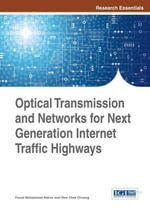 Optical Transmission and Networks for Next Generation Internet Traffic Highways - Fouad Mohammed Abbou