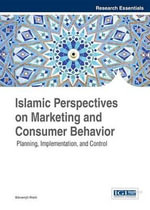 Islamic Perspectives on Marketing and Consumer Behavior : Planning, Implementation, and Control