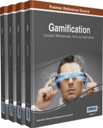 Gamification : Concepts, Methodologies, Tools, and Applications