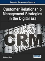 Customer Relationship Management Strategies in the Digital Era - Süphan Nasir