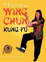 An Expose on Wing Chun Kung Fu - Sifu Linda Baniecki