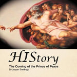 History : The Coming of the Prince of Peace - Jasper Snellings