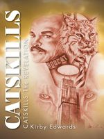 Catskills : Catskills the Revelation - Kirby Edwards