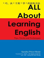 All About Learning English : Tips, Tricks and Techniques - Sandra Price-Hosie
