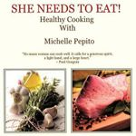 She Needs to Eat - Michelle Pepito