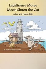 Lighthouse Mouse Meets Simon the Cat - Susan Anderson Coons
