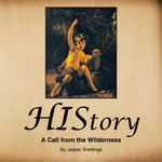 History : A Call from the Wilderness - Jasper Snellings
