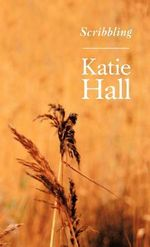 Scribbling - Katie Hall