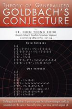Theory of Generalized Goldbach's Conjecture - Yeong Kong Huen