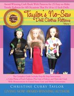 Taylor's No-Sew Doll Clothes Patterns : Volume 1 - Christine Curry Taylor