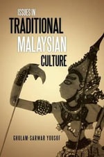 Issues in Traditional Malaysian Culture - GHULAM-SARWAR YOUSOF