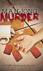 Mahjong Murder - Elgin Lee