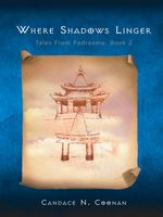 Where Shadows Linger : Tales from Fadreama: Book 2 - Candace N. Coonan