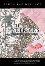 The Andersons : Volume One: Enter Amelia - Paula Rae Wallace