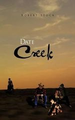 Date Creek - Robert Stock