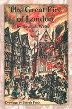The Great Fire of London : Third Edition - DAVID A. WEISS