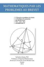Mathematiques Par Les Problemes Au Brevet - Phd Seifedine Kadry
