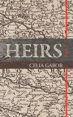 Heirs : Part I - CELIA GABOR