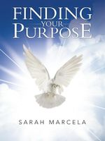 FINDING YOUR PURPOSE - SARAH MARCELA