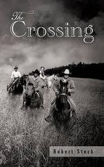 The Crossing - PhD Robert Stock