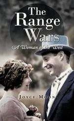 The Range Wars : A Woman of the West - Joyce Moon