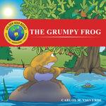 The Grumpy Frog - Carlos M. Valverde