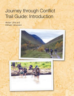 Journey through Conflict Trail Guide -  Alistair Little and Wilhelm Verwoerd