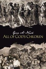 All of God's Children - Gene A. Nash