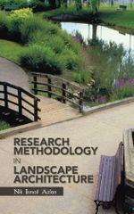 Research Methodology in Landscape Architecture -  Nik Ismail Azlan